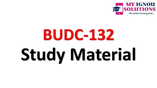IGNOU   BUDC-132    Study Material