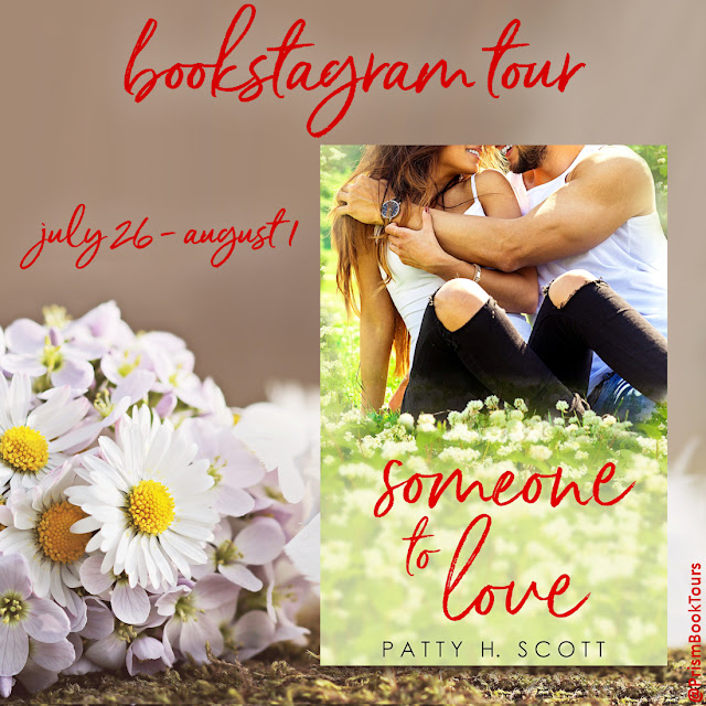 Check out the Bookstagram Tour for SOMEONE TO LOVE by Patty H. Scott!