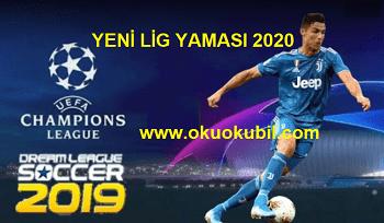 DLS 2020 Yeni Şampiyonlar Ligi Yaması İndir Kur Oyna 2020