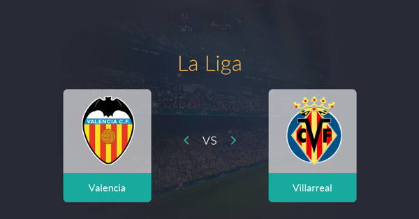 Prediksi Pertandingan Liga Spanyol Valencia vs Villarreal