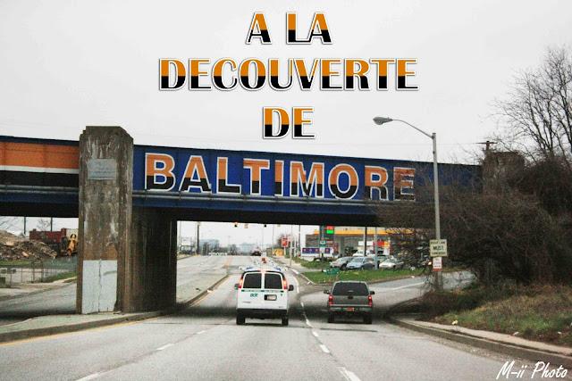 My Travel Background : A la découverte de Batimore