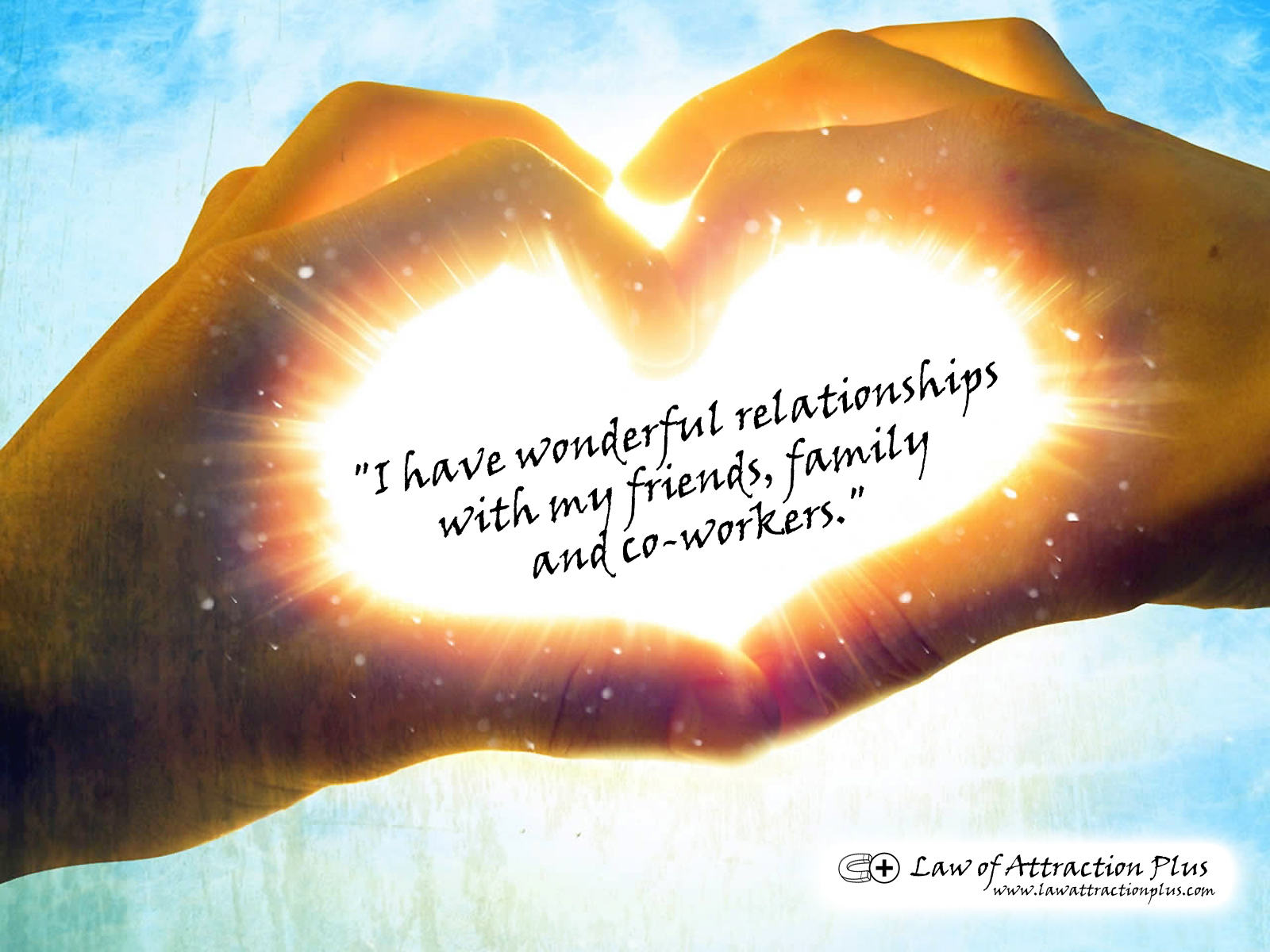 """""""I have wonderful relationships with my friends, family ..."""