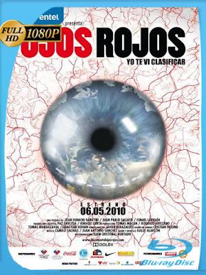 Ojos Rojos (2010) [1080p] Latino [GoogleDrive] [MasterAnime]
