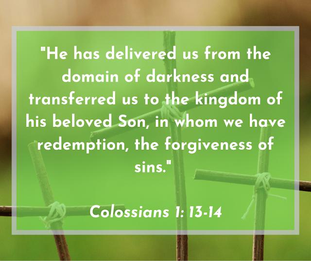 Colossians 1: 13-14 quote