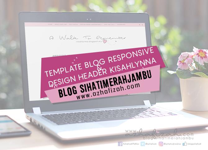 Template Blog Responsive & Design Header Kisahlynna