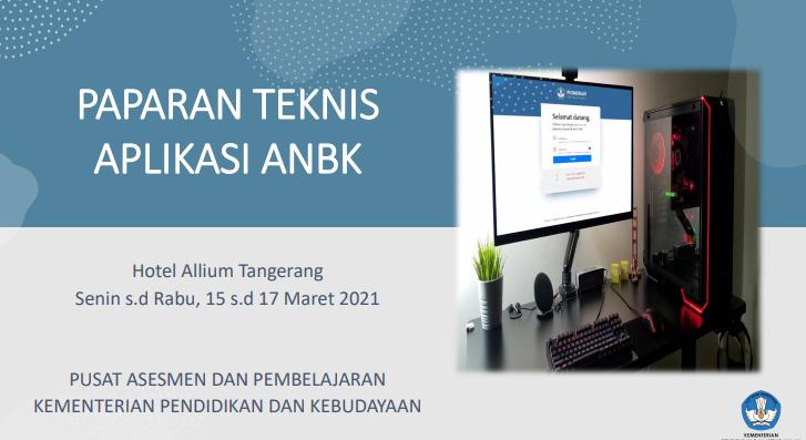 Paparan Teknis Aplikasi ANBK Tahun 2021