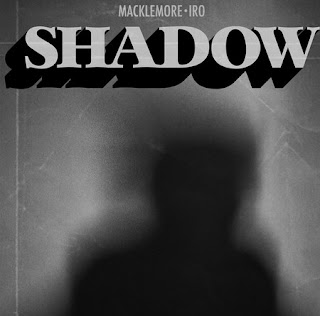 Song Lyrics  Macklemore & Iro - Shadow