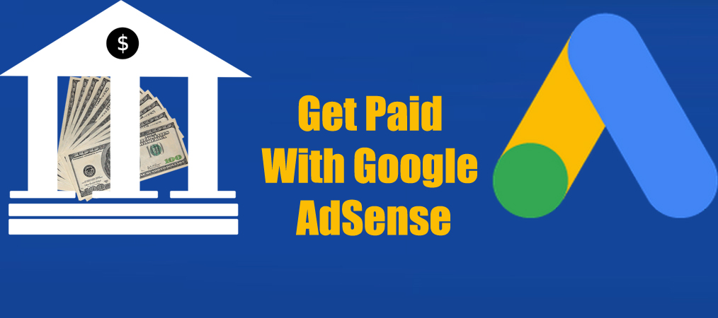 Get Paid With Google AdSense