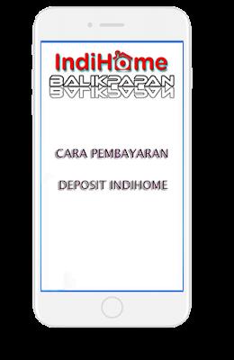 Cara pembayaran deposit IndiHome