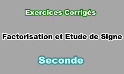 Exercices Corrigés de Factorisation et étude de signe Seconde PDF.