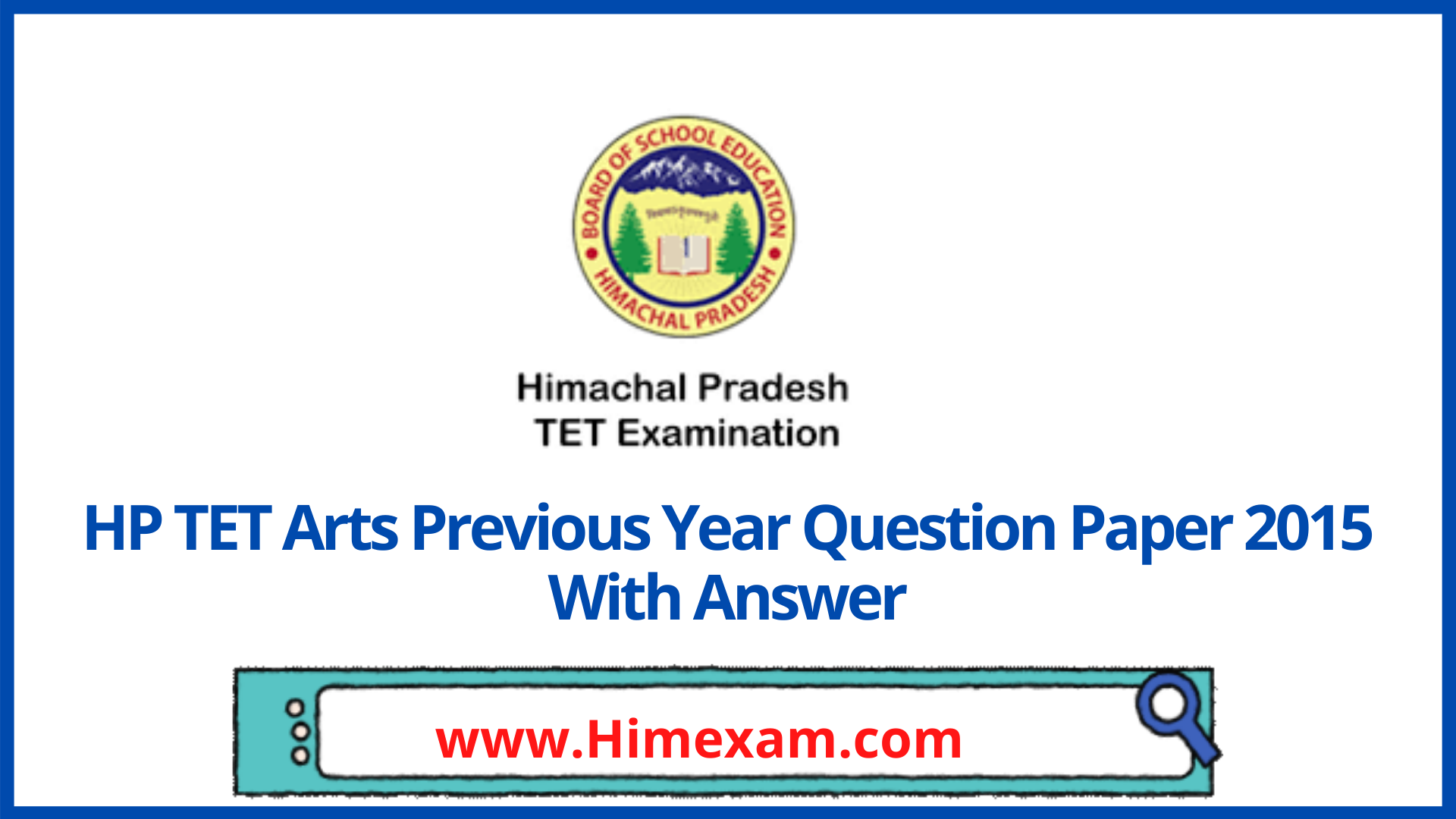HP TET Arts Previous Year Question Paper 2015 With Answer
