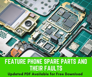 Feature Phone Parts and Their Faults Updated information on Feature Phones 2019