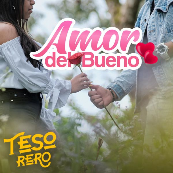 Tesorero de Talentos – Amor del Bueno (Single) 2021 (Exclusivo WC)