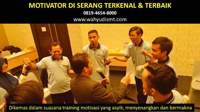 •             JASA MOTIVATOR SERANG  •             MOTIVATOR SERANG TERBAIK  •             MOTIVATOR PENDIDIKAN  SERANG  •             TRAINING MOTIVASI KARYAWAN SERANG  •             PEMBICARA SEMINAR SERANG  •             CAPACITY BUILDING SERANG DAN TEAM BUILDING SERANG  •             PELATIHAN/TRAINING SDM SERANG