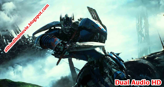 Download Transformers The Last Knight Dual Audio HD