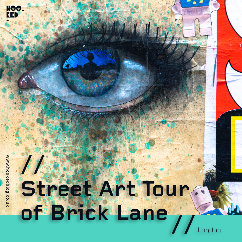 Hookedblog Street Art Tour of Brick Lane, London