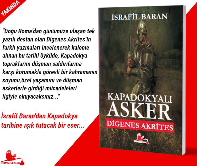 İsrafil Baran, Kapadokyalı Asker Digenes Akrites