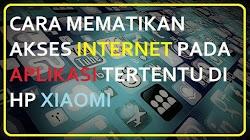 Trik Matikan Akses Internet di Aplikasi Tertentu
