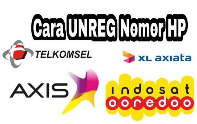 Cara Unreg Kartu Operator Indonesia Telkomsel Indosat Tri XL