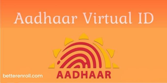 Aadhaar Virtual ID Kya Hai Aur Ise Kaise Generate Kare?