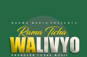 Rama Ticha – Walivyo