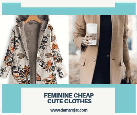 How to Choose Feminine Cheap Cute Clothes