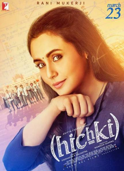 Rani Mukerji, Hindi movie Hichki 2017 wiki, full star-cast, Release date, Actor, actress, Song name, photo, poster, trailer, wallpaper
