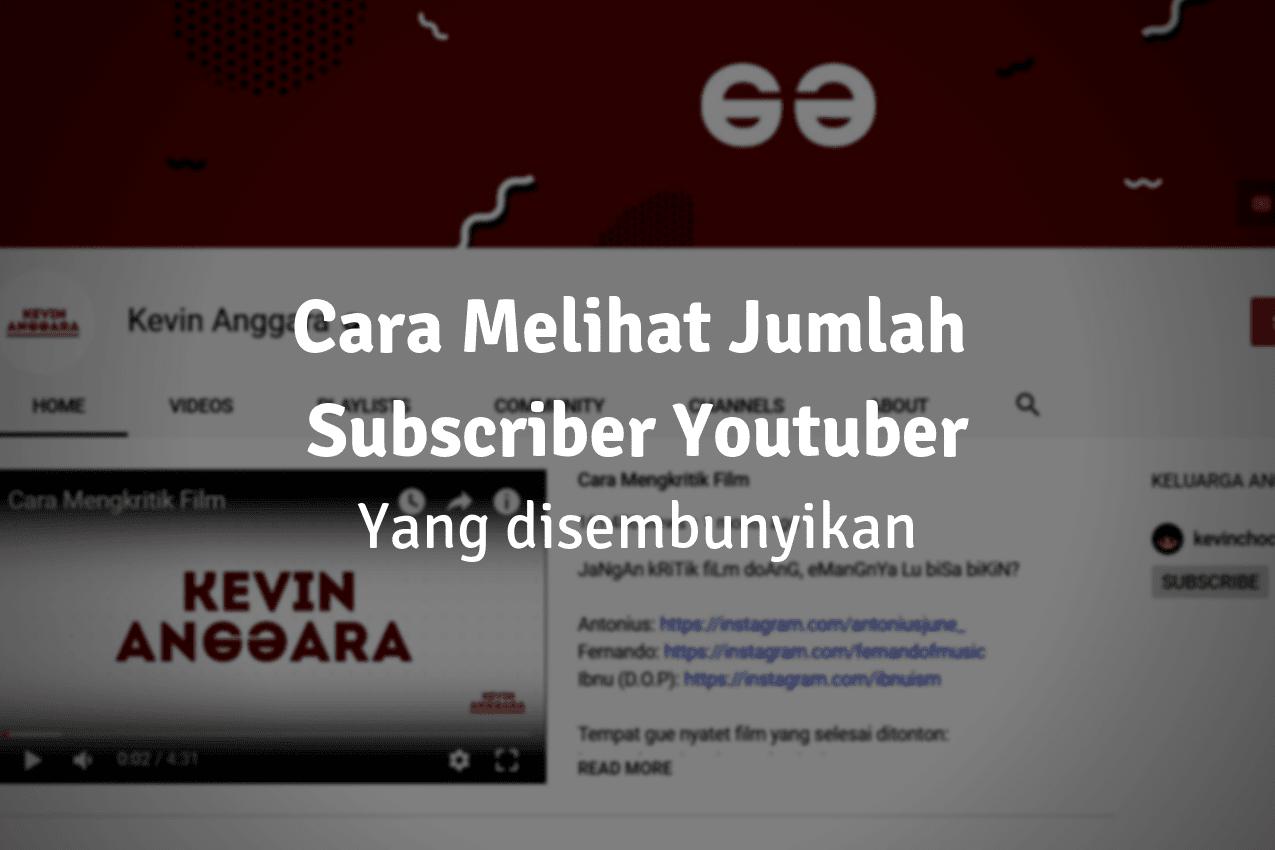 Cara melihat subscriber yang disembunyikan
