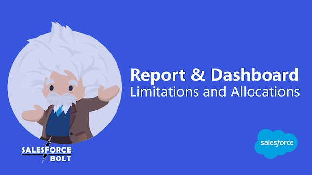 Report & Dashboard Limitations and Allocations in Salesforce