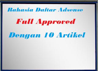 Cara Mendaftar Adsense Terbaru-Full Approved Dengan 10 Artikel