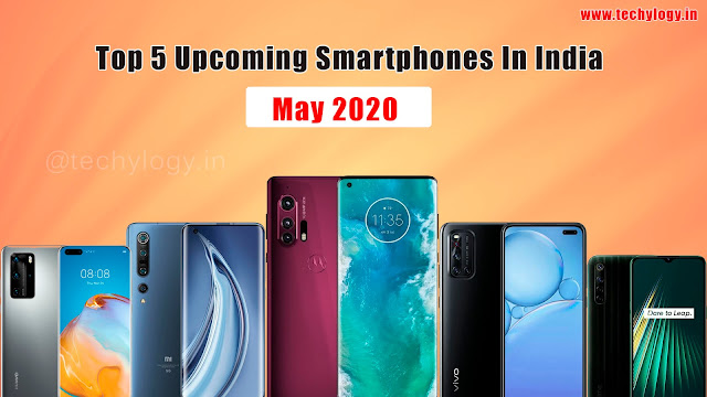 Top 5 Upcoming Smartphone In India 2020