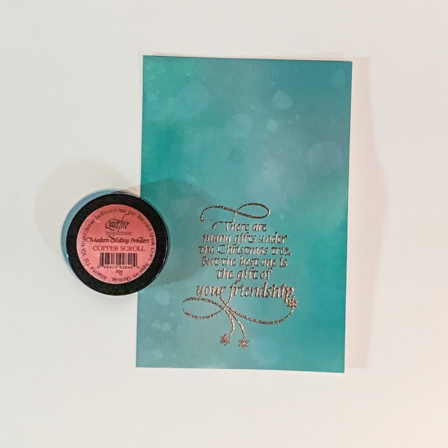 Quietfire Design There Are Many Gifts stamp set / CopperScroll Gilding Powders / Christmas card designed by Kim Gowdy