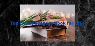 https://www.gong4b.xyz/2020/04/top-child-pedagogy-book-for-ctet.html