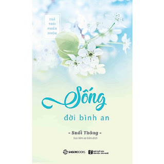 Sống đời bình an - Tác giả: Suối Thông ebook PDF EPUB AWZ3 PRC MOBI