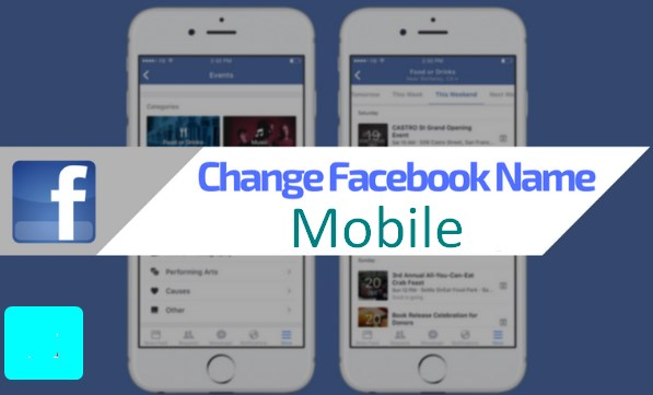 How to Change Facebook Name on Mobile