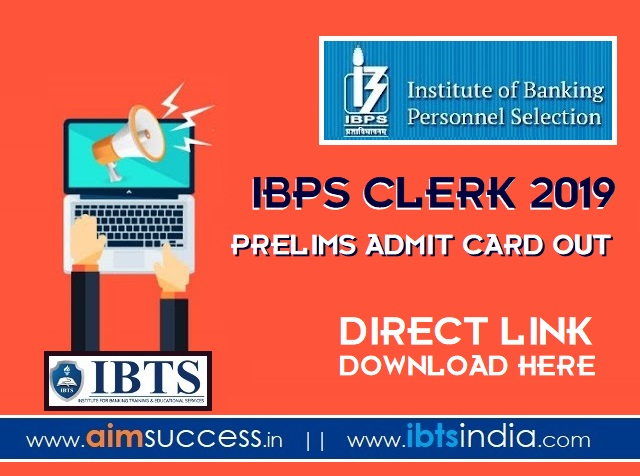 IBPS Clerk Prelims Admit Card 2019 Out  Direct Link, Download here!