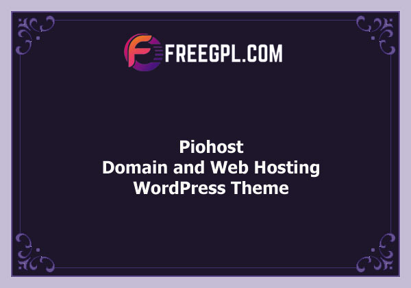 Piohost - Domain and Web Hosting WordPress Theme Nulled Download Free