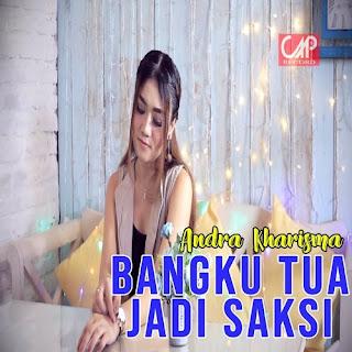 Lirik Andra Kharisma - Bangku Tua Jadi Saksi - PANCASWARA
