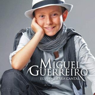 [CD] Miguel Guerreiro - Eu Nasci Para Cantar (2010) *NaiPT*