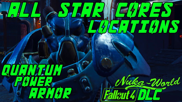 Fallout 4: Nuka World All 35 Star Cores Location Guide
