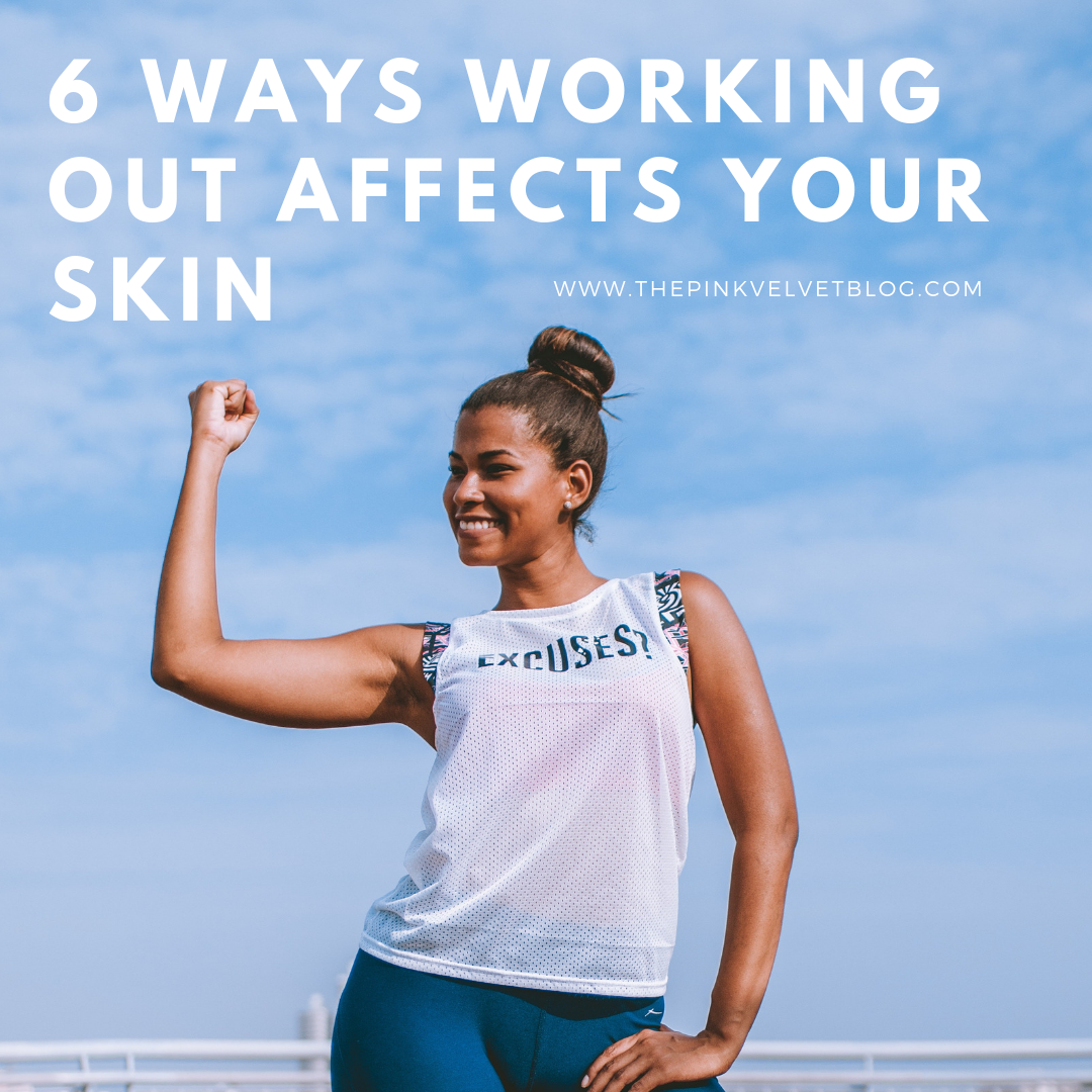 6 Ways Working Out Affects Your Skin