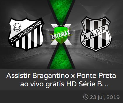 Assistir Bragantino x Ponte Preta ao vivo dia 23/07/2019 às 20h30 - Campeonato Brasileiro Série B - Transmissão da PREMIERE 3  (FUTEMAX)