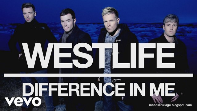 Lirik Westlife Difference In Me artinya