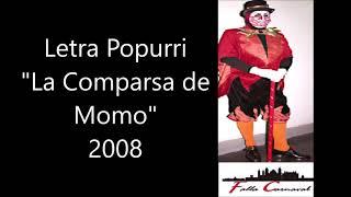 """👹Popurri Comparsa de Los Carapapas """"La Comparsa de  Momo"""" 👺 (2008) con 📝Letra"""
