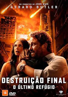 Capa filme Destruição Final: O Último Refúgio Grátis