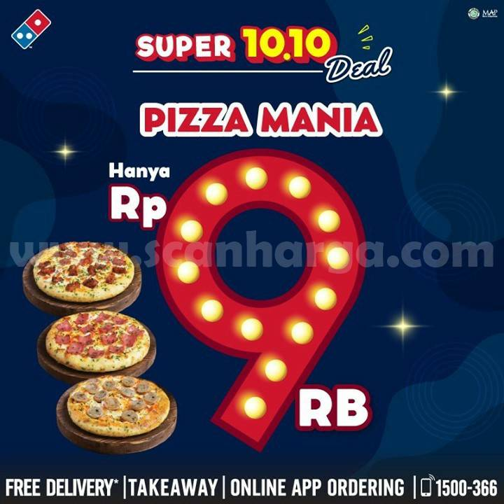 Promo Dominos Pizza Super Deal 10.10 Pizza Mania Hanya Rp 9RB