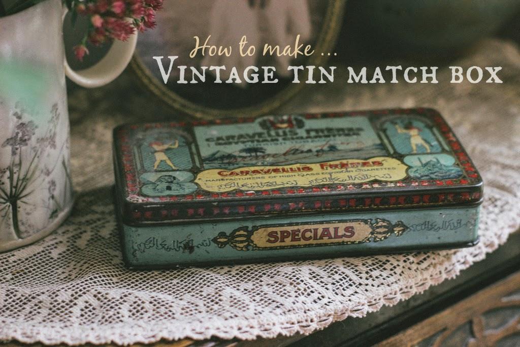 How to make a vintage tin Match box