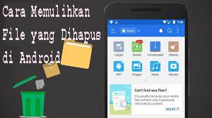 Cara Memulihkan File yang Dihapus di Android 1