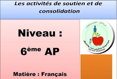 les activités de soutien et de consolidation 6AP avec correction