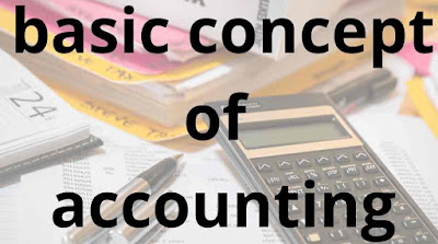 basic concept of accounting in hindi